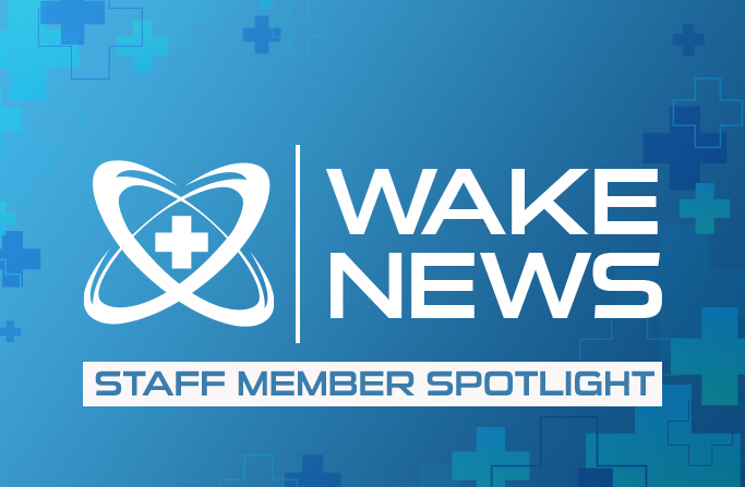 Wake News - Staff Member Spotlight